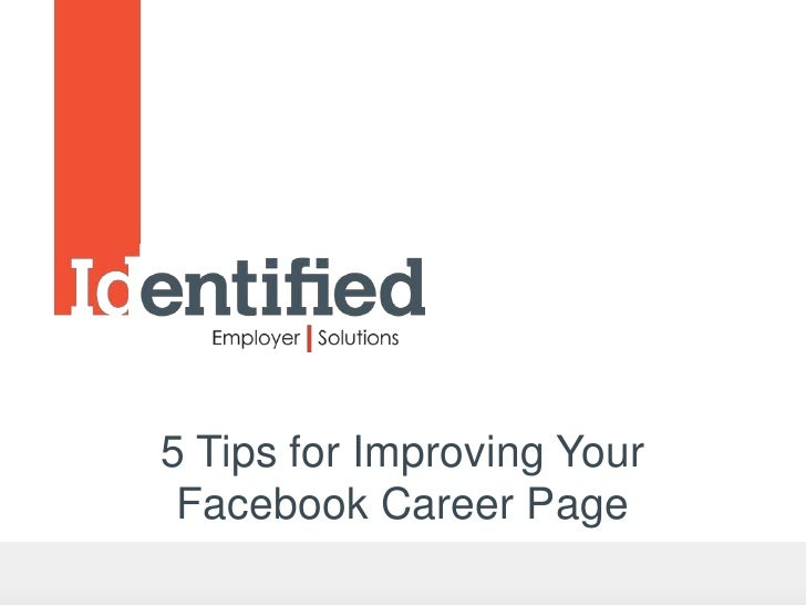 5 Tips to Improve Your Facebook Career Page