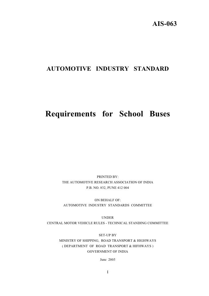 AUTOMOTIVE INDUSTRY STANDARD Requirements for School Buses in India