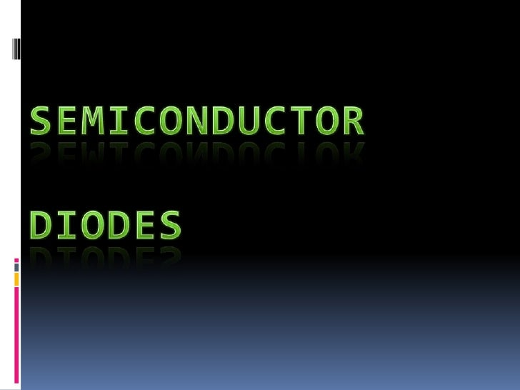 4.2 semiconductor diodes
