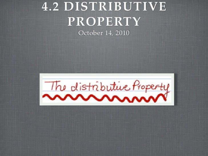 4.2 the distributive property