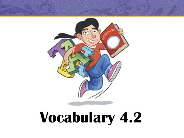 Vocabulary 4.2