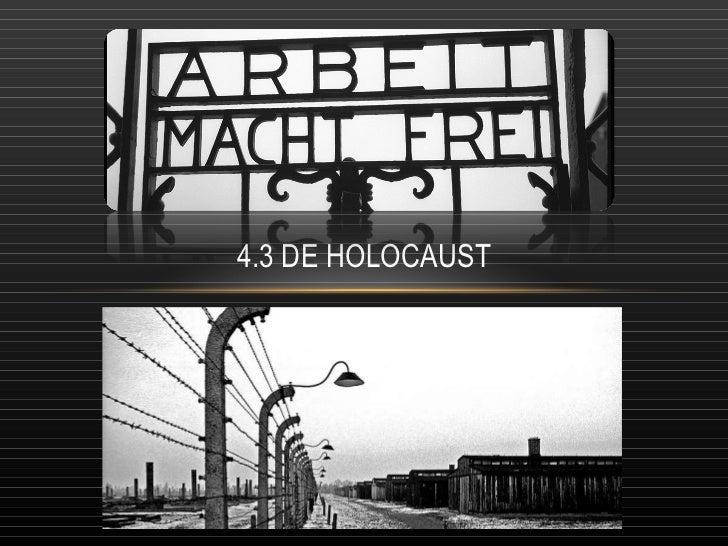 4.3 DE HOLOCAUST