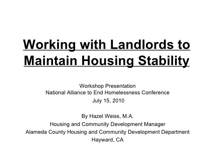Working with Landlords to Maintain Housing Stability   Workshop Presentation National Alliance to End Homelessness Confere...