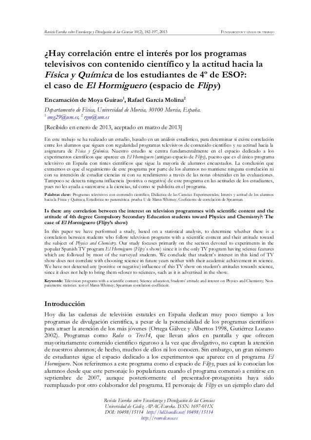 Revista Eureka sobre Enseñanza y Divulgación de las Ciencias 10(2), 182-197, 2013 FUNDAMENTOS Y LÍNEAS DE TRABAJO ¿Hay cor...