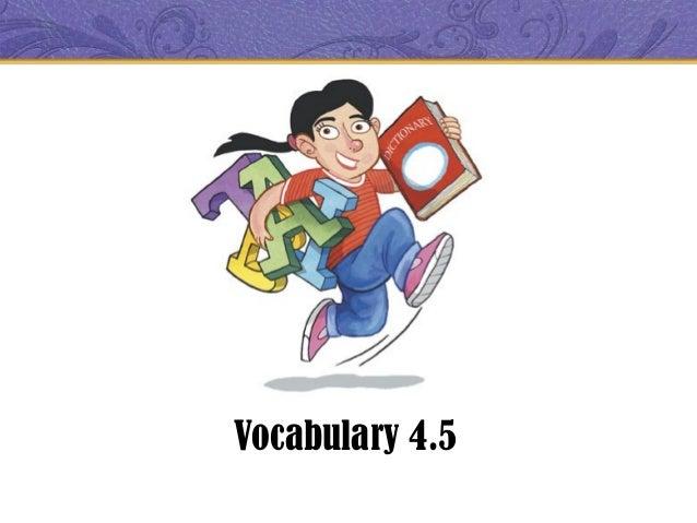 Vocabulary 4.5
