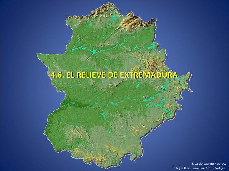4.6. EL RELIEVE DE EXTREMADURA