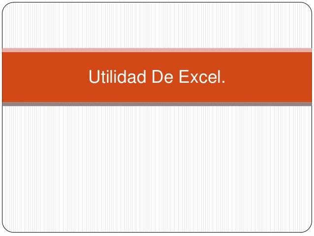 Utilidad De Excel.