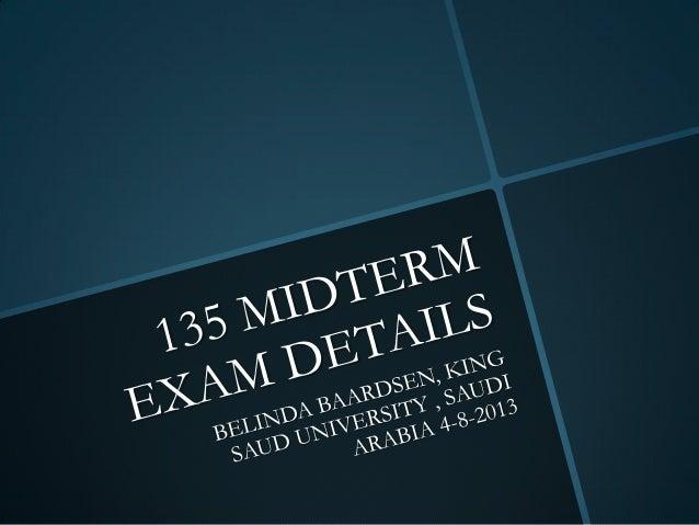 4 8-13 - 135 ksu preparation midterm exam details