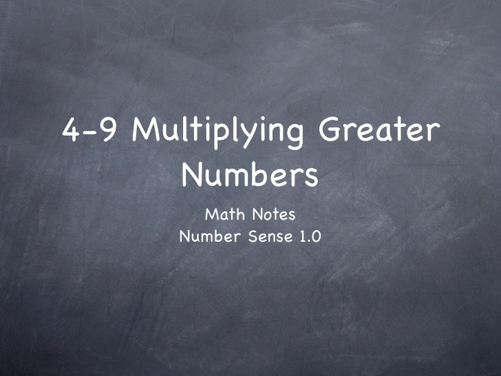 4-9 Multiplying Greater Numbers