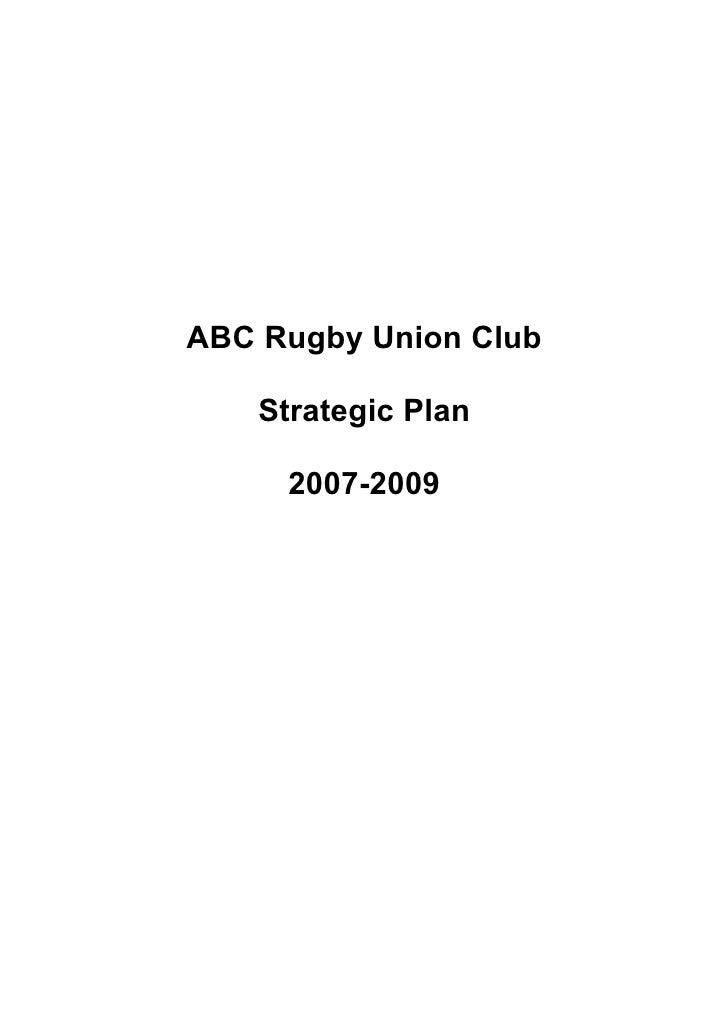ABC Rugby Union Club      Strategic Plan       2007-2009