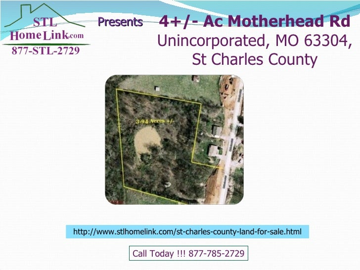 Presents http://www.stlhomelink.com/st-charles-county-land-for-sale.html Call Today !!! 877-785-2729 4+/- Ac Motherhead Rd...