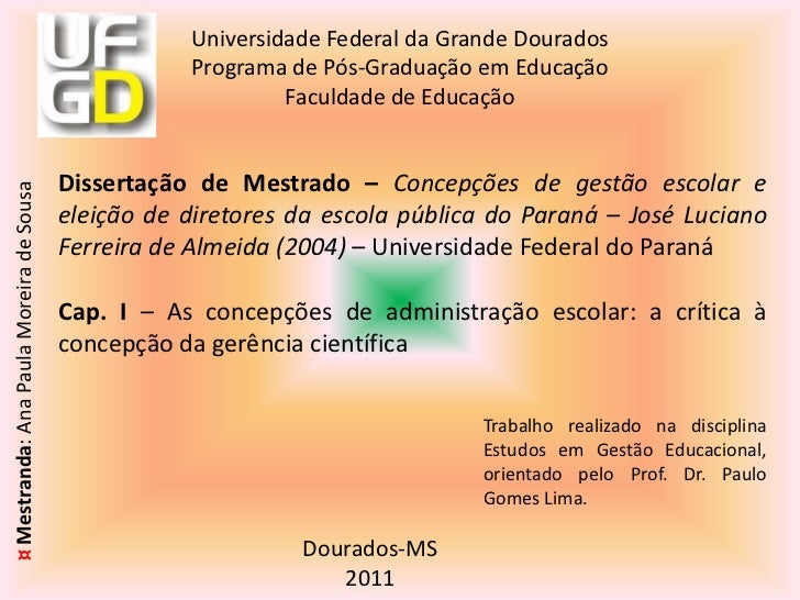 Dissertação de Mestrado – Concepções de gestão escolar e eleição de diretores da escola pública do Paraná – José Luciano F...