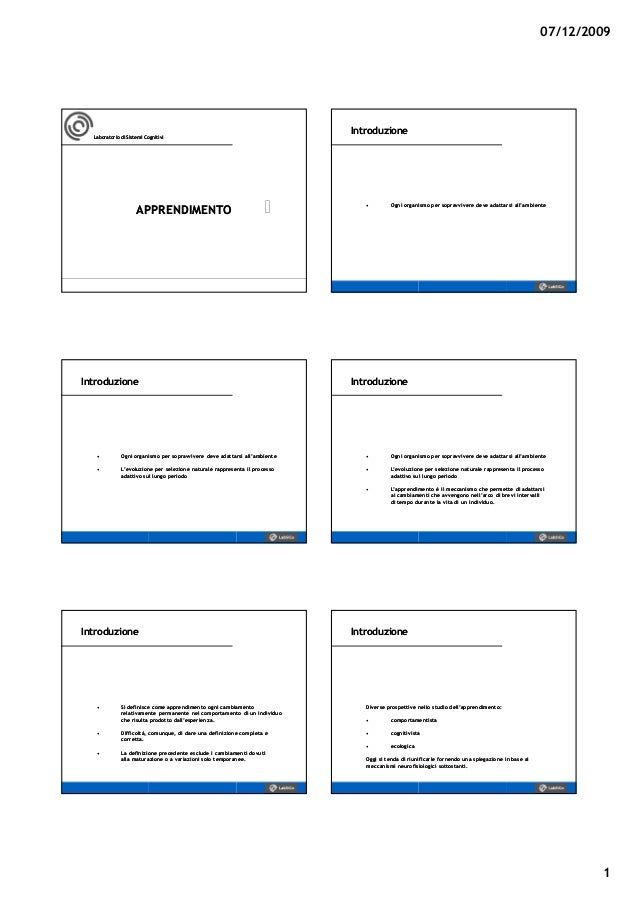 07/12/2009 1 Laboratorio di Sistemi CognitiviLaboratorio di Sistemi Cognitivi APPAPPRENDIMENTORENDIMENTO •• Ogni organismo...