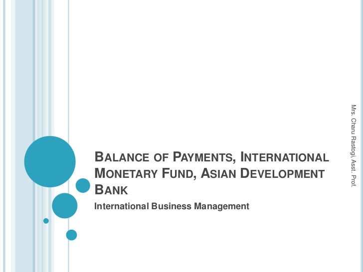4. Balance of Payments, International Monetary Fund, Asian Development Bank