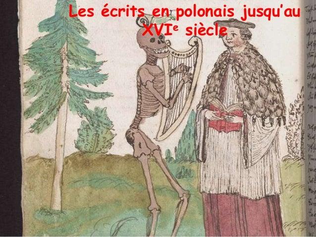 Les écrits en polonais jusqu'au XVIe siècle
