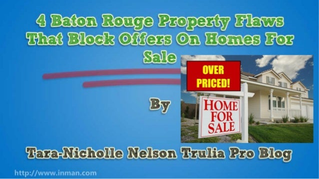 4 Baton Rouge Property Flaws That Block Offers On Homes For Sale