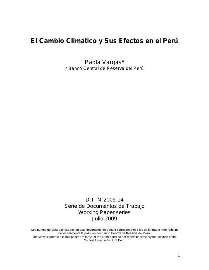 El Cambio Climático y Sus Efectos en el Perú                                          Paola Vargas*                       ...