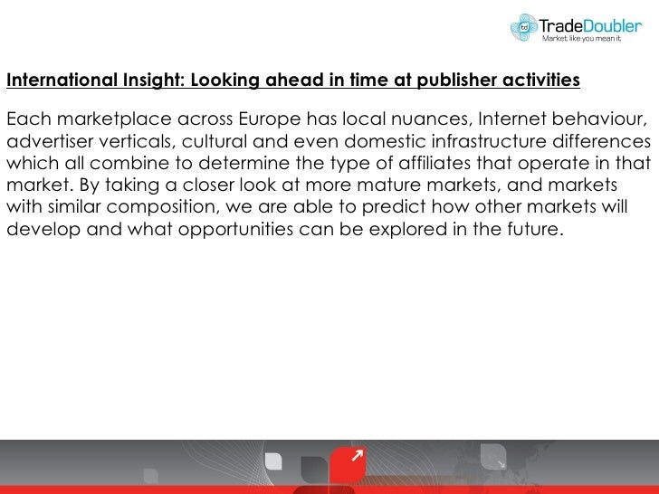 Internernational Insight: Looking Ahead in Time at Publisher Activitites