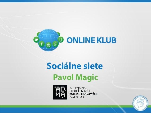 ONLINE KLUB - Pavol Magic, ADMA - Sociálne siete