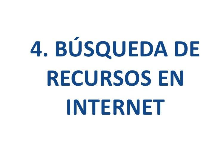 4. búsqueda de recursos en internet