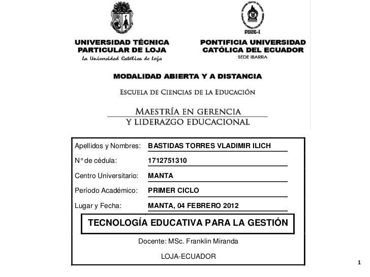 Apellidos y Nombres:    BASTIDAS TORRES VLADIMIR ILICHN° de cédula:           1712751310Centro Universitario:   MANTAPerío...