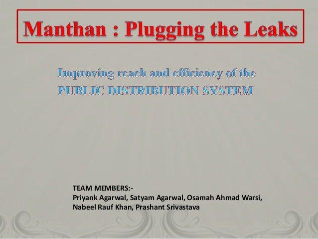 TEAM MEMBERS:- Priyank Agarwal, Satyam Agarwal, Osamah Ahmad Warsi, Nabeel Rauf Khan, Prashant Srivastava