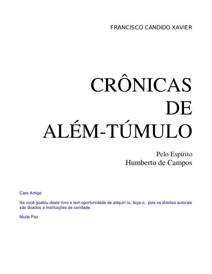 FRANCISCO CANDIDO XAVIER                 CRÔNICAS                       DE             ALÉM-TÚMULO                        ...