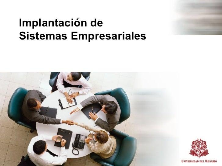 Implantación deSistemas Empresariales