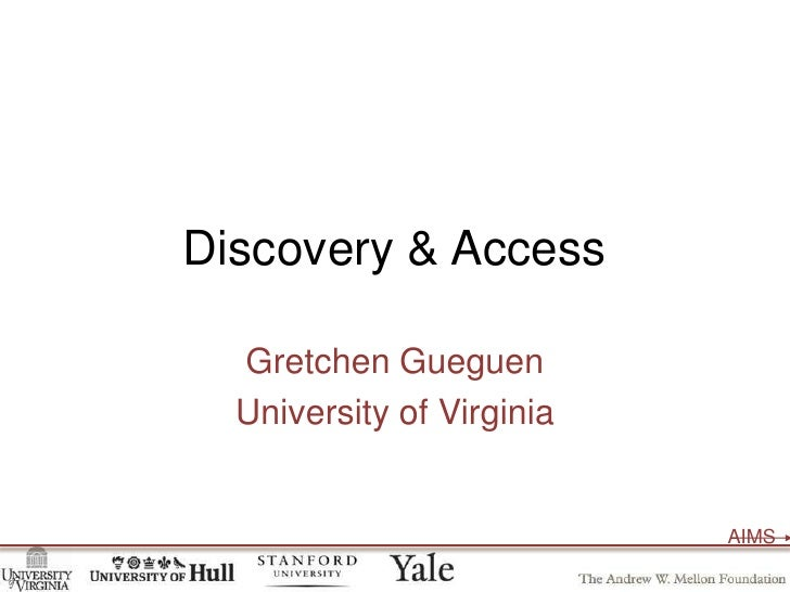 Discovery & Access<br />Gretchen Gueguen<br />University of Virginia<br />