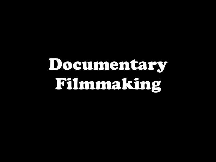 DocumentaryFilmmaking