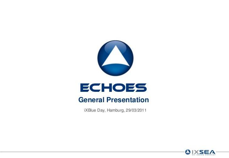 4   ECHOES - General Presentation