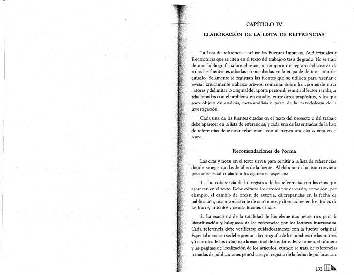 CAPÍTULO IV       ELABORACIÓN DE LA LISTA DE REFERENCIAS        La lista de referencias incluye las Fuentes Impresas, Audi...
