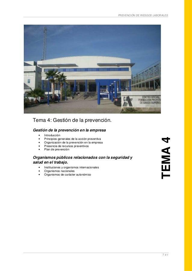 PREVENCIÓN DE RIESGOS LABORALEST 4-1Tema 4: Gestión de la prevención.Gestión de la prevención en la empresa• Introducción•...