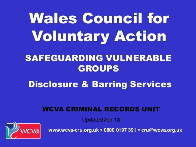 The new Disclosure and Barring Service: safer recruiting when working with vulnerable groups
