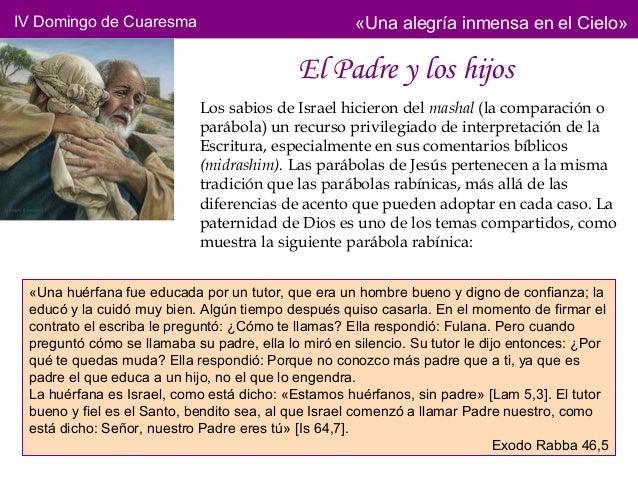 IV Domingo de Cuaresma                              «Una alegría inmensa en el Cielo»                                     ...