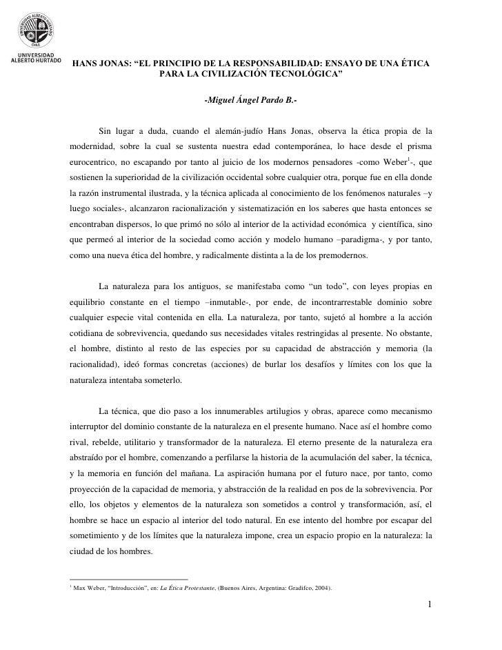 """HANS JONAS: """"EL PRINCIPIO DE LA RESPONSABILIDAD: ENSAYO DE UNA ÉTICA                     PARA LA CIVILIZACIÓN TECNOLÓGICA""""..."""