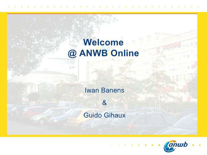 Iwan Banens & Guido Gihaux Welcome @ ANWB Online