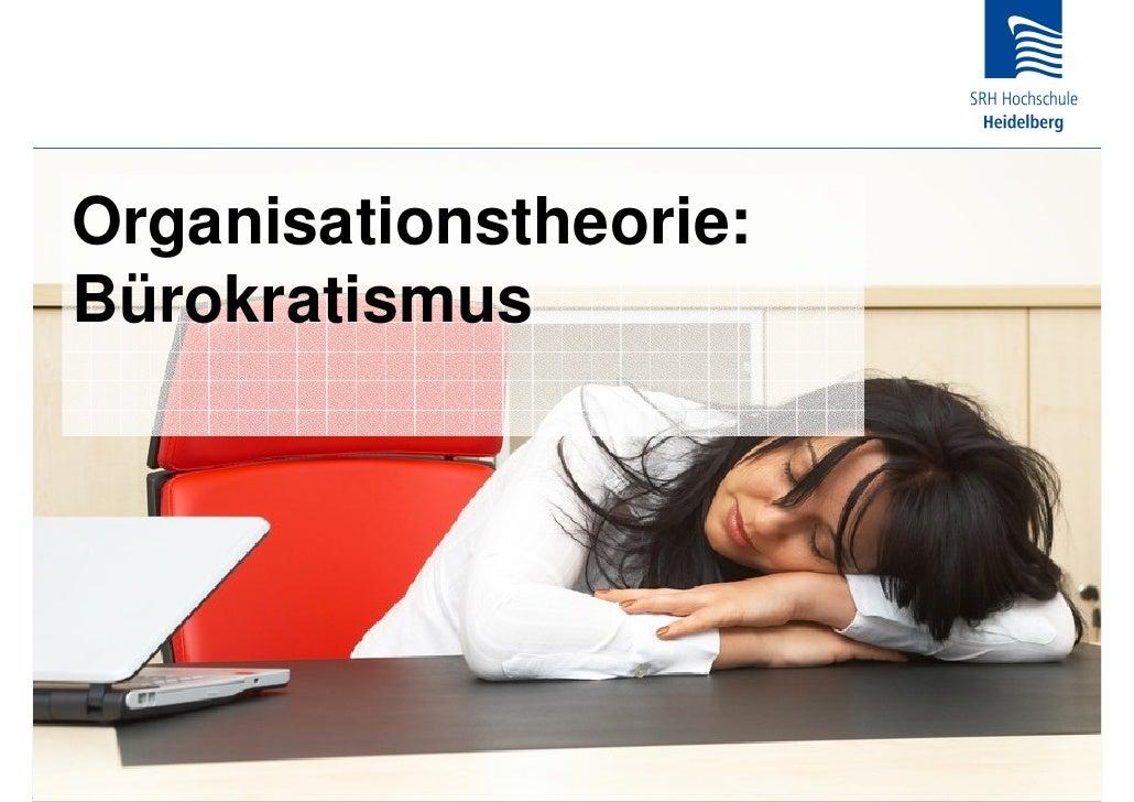 Organisationstheorie: Bürokratismus