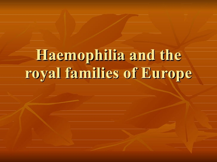 Haemophilia and the royal families of Europe