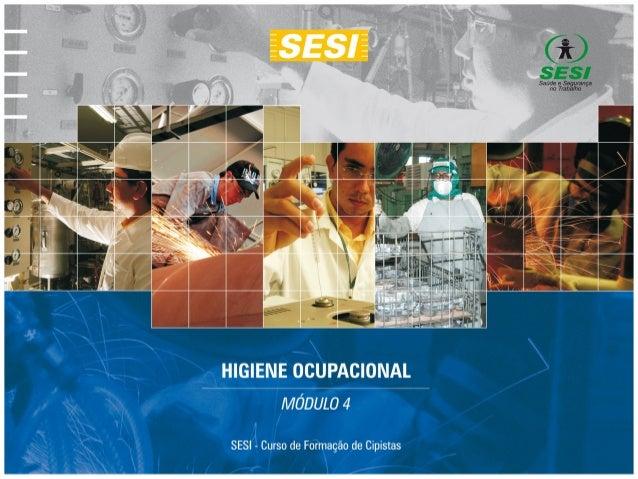 Higiene Ocupacional • A Higiene Ocupacional se dedica à prevenção das doenças ocupacionais, ou seja, à antecipação, reconh...