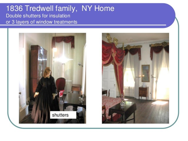 1836 Tredwell family, NY Home Double shutters for insulation or 3 layers of window treatments  shutters