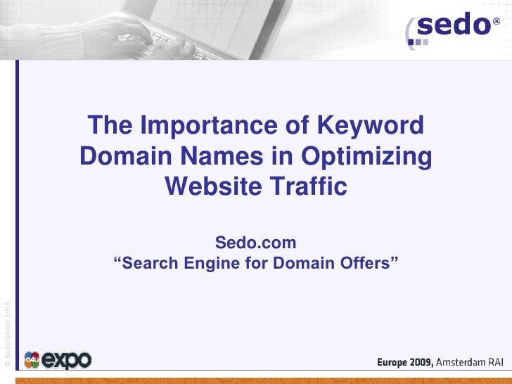 Sedo The Importance Of Keyword Domain Names In Optimizing Website Traffic