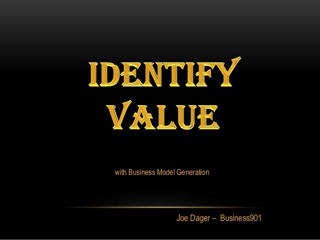 Joe Dager – Business901 with Business Model Generation