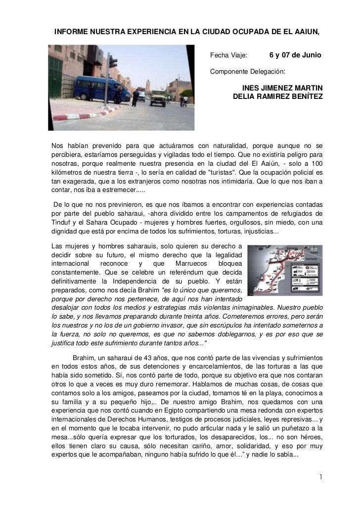 INFORME NUESTRA EXPERIENCIA EN LA CIUDAD OCUPADA DE EL AAIUN,                                                       Fecha ...