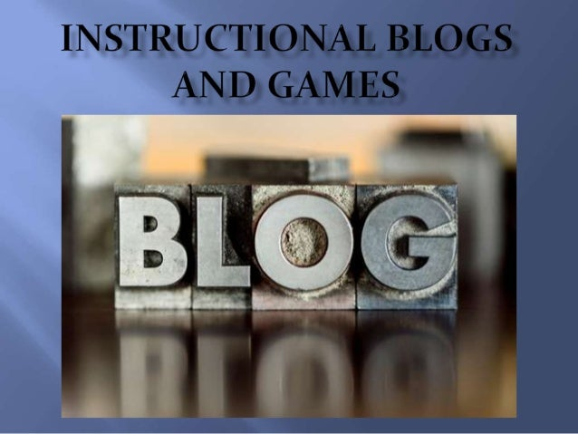 By the end of this session, the student will be ableto:Define pedagogy, educational weblogs, educationalgames, their educa...