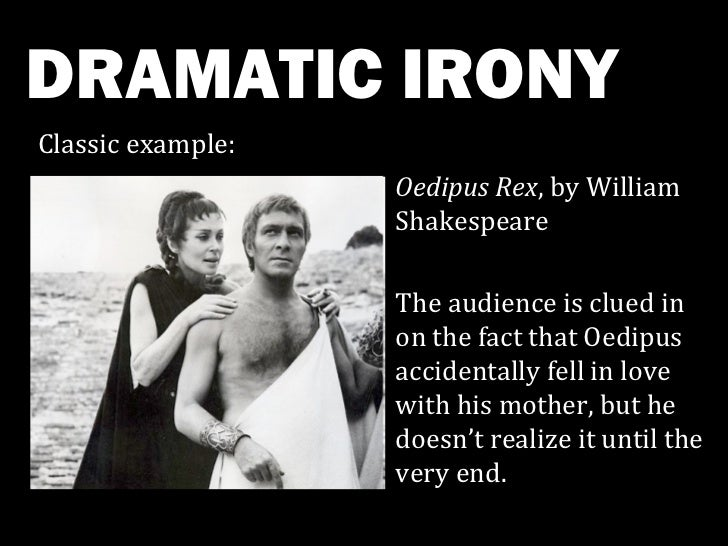 irony in oedipus the king The tragedy of oedipus tragedy, in english, is a word used to indicate other words such as misfortune, calamity, disaster and many more such words however.