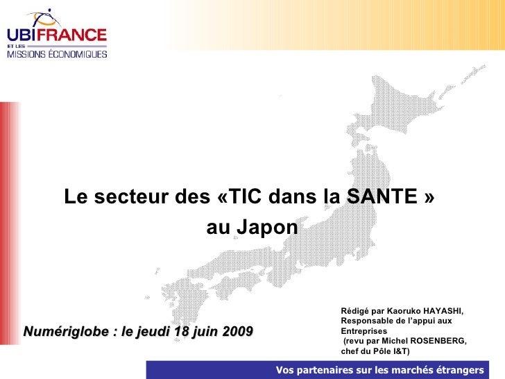 Le secteur des «TIC dans la SANTE »                     au Japon                                                     Rédig...