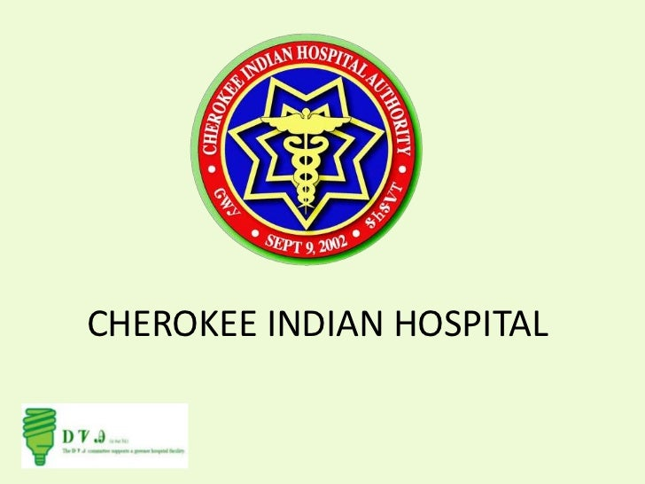 CHEROKEE INDIAN HOSPITAL