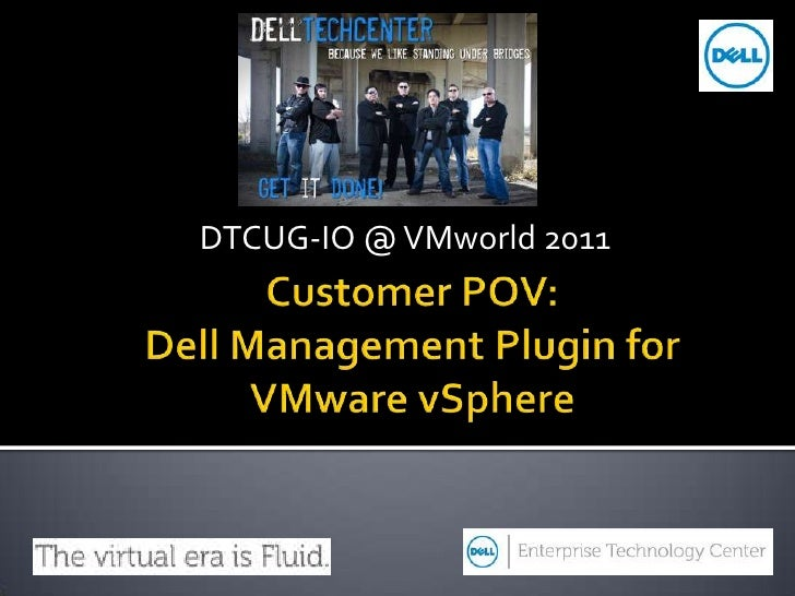 Jonathan Franconi (@s1xth) AND Matt Vogt (@MattVogt) - Customers Perspective on Dell Management Plug-In for VMware vCenter