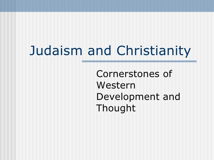4  judaism and christianity